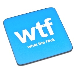 WTF (What The F#ck) Text Speak Coaster